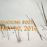 Underneath the Strawberry Covers - Conversations #003