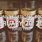 Our Seasons - Jam Taste Test - Conversations #006